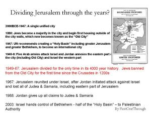 The history of united + divided Jerusalem